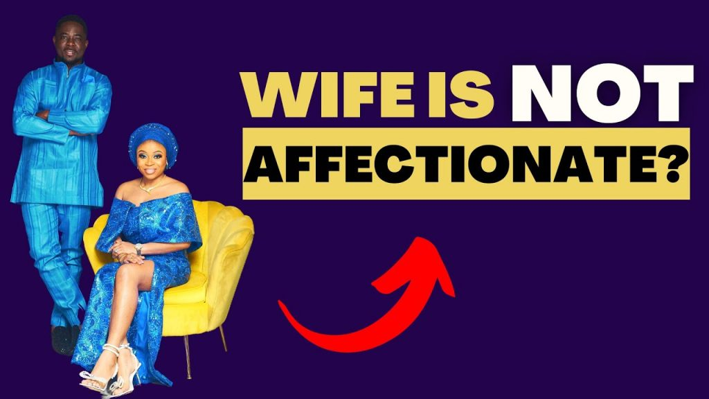 5 Reasons Your Wife is NOT Affectionate Anymore - Lola & OLA